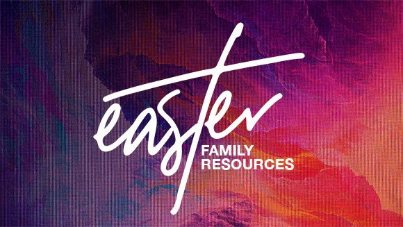 Easter Family Resources