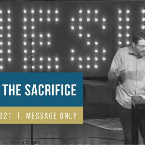 Jesus is the Sacrifice