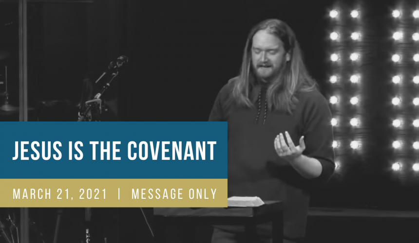 Jesus is the Better Covenant