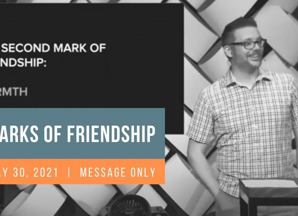The Marks of Friendship