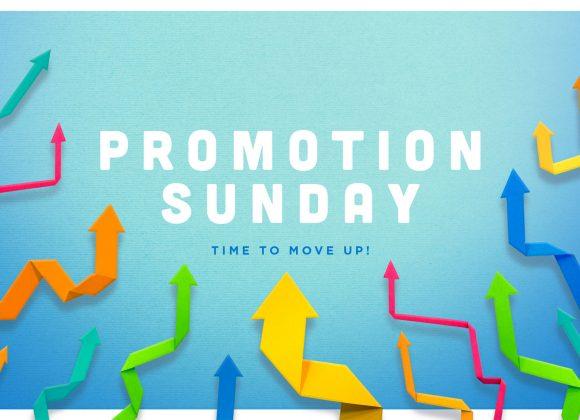Promotion Sunday: June 20