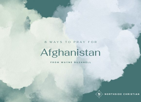 8 Ways to Pray for Afghanistan